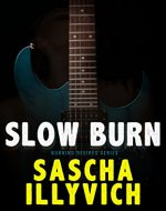 Slow Burn: A Death Metal Paranormal Romance (Burning Desires Book 1) - Book Cover