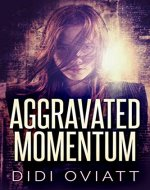 Aggravated Momentum - Book Cover