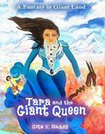Tara and the Giant Queen: A Fantasy in Giant Land - Book Cover
