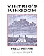 Vintrig's Kingdom (Isu Magan Book 1) - Book Cover