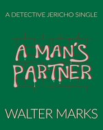 A Man's Partner: A Detective Jericho Single - Book Cover