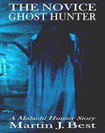 The Novice Ghost Hunter - Book Cover