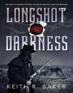 Longshot From Darkness (The Longshot Series Book 3) - Book Cover