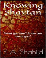 Knowing Shaytan: What you don't know can harm you! - Book Cover