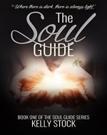 The Soul Guide (The Soul Guide Series Book 1) - Book Cover