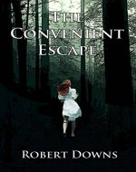 The Convenient Escape - Book Cover