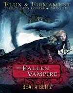 The Fallen Vampire -- Book One of Flux & Firmament: The Cloud Lords - Book Cover