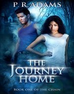 The Journey Home (The Chain Book 1) - Book Cover