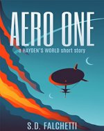 Aero One: A Hayden's World Short Story - Book Cover