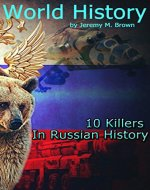 WORLD HISTORY: 10 Killers In Russian History (labor, workforce, regiment, history, history books, russian history, world history Book 2) - Book Cover