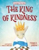 The King of Kindness (Character Club Book 1) - Book Cover