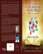 The Names of the Believers in the Bible in Types and Symbols: Believers' Real Estate - Book Cover