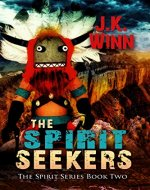 The Spirit Seekers: A Pueblo People's Mystery (The Spirit Series Book 2) - Book Cover