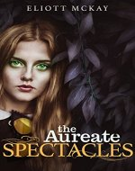 The Aureate Spectacles - Book Cover