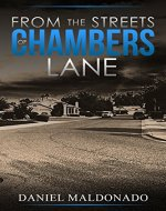 From the Streets of Chambers Lane (Chambers Lane Series Book 1) - Book Cover