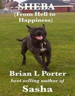 Sheba: From Hell to Happiness - Book Cover