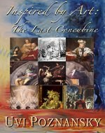 Inspired by Art: The Last Concubine (The David Chronicles Book 9) - Book Cover