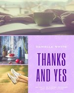 Thanks and Yes: 365 Days of Coffee Drinking and Grateful Living - Book Cover