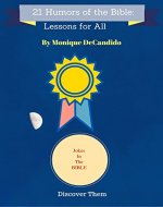 21 Humors Of The Bible: Lessons For All - Book Cover