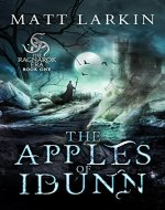The Apples of Idunn (The Ragnarok Era Book 1) - Book Cover