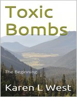 Toxic Bombs: The Beginning - Book Cover