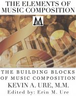 The Elements of Music Composition: The Building Blocks of Music Composition - Book Cover