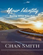 Your Identity: Being Who You Are - Book Cover