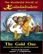 The Gold One: 'The Wonderful world of Kulalabuloo' - Book Cover