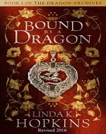 Bound by a Dragon (The Dragon Archives Book 1) - Book Cover