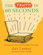 The Truth In 60 Seconds - Book Cover