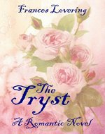 The Tryst: A Romantic Novel - Book Cover