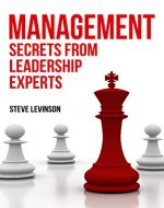 Management: The Experts Secrets on Communication & Motivation - Book Cover