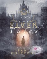 The Elven Tales: The Company of the Rose - Book Cover