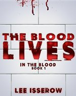 The Blood Lives (In The Blood Book 1) - Book Cover