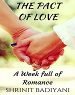 The Pact of Love: A Week full of Romance - Book Cover