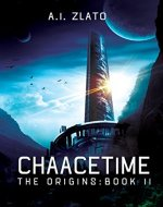 Chaacetime: The Origins - Book 2 (The Space Cycle - A Metaphysical & Hard Science Fiction Trilogy) - Book Cover