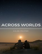 Across Worlds: A Story of Speculative Fiction - Book Cover