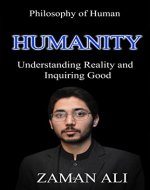 HUMANITY: Understanding Reality and Inquiring Good - Book Cover
