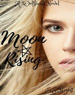 Moon Rising: A Wolfland Novel: Four - Book Part Vampire and Wolf series.  (The Wolfland Saga) - Book Cover