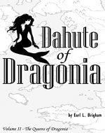 Dahute of Dragonia (The Queens of Dragonia Book 2)