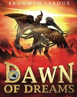 Dawn of Dreams (Destiny Book 1) - Book Cover