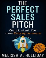 The Perfect Sales Pitch: Quick start for new Entrepreneurs - Book Cover