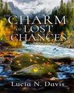 The Charm of Lost Chances (Dunnhill Series Book 2)