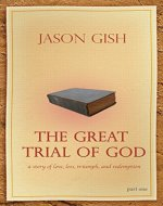 The Great Trial of God: Part 1 - Book Cover