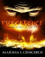 Precedence: Bondage is Part of The Game - Book Cover