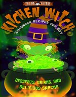 Kitchen Witch: Halloween Recipes for Kids - Book Cover
