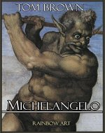 Michelangelo: Complete Works: Detailed Analysis with High Quality Images - Book Cover
