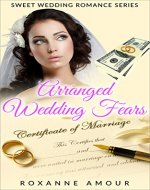 Modern Christian Romance: Arranged Wedding Fears (Clean Contemporary Wedding Romance Book 2) - Book Cover