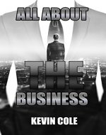 All About The Business: Entrepreneur Ideas - Book Cover