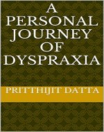 A personal journey of dyspraxia - Book Cover